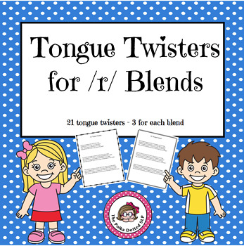 /r/ blend Tongue Twisters