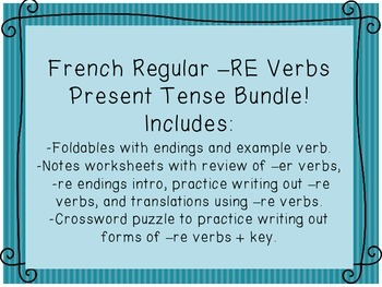 French Regular Present Tense -RE Verbs Foldables, Notes, Practice,Puzzle Bundle!