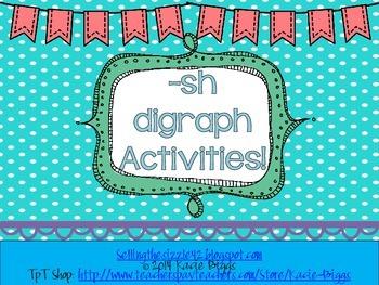 -sh Digraph Activities!