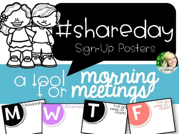 #shareday Sign-Up Posters - A Morning Meeting Tool