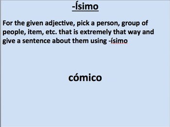 -ísimo:  The ending and how to use it