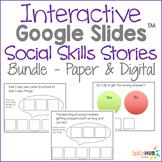 Interactive Google Slides Social Skills Story - BUNDLE - P
