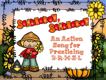 Scarecrow, Scarecrow:  An Action Song for D-R-M-S-L  (PPT Ed.)