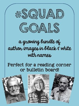 #squadgoals famous author images