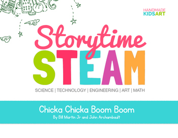 StorytimeSTEAM Challenge Inspired by the book Chicka Chicka Boom Boom