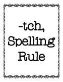 -tch Spelling Rule Activities
