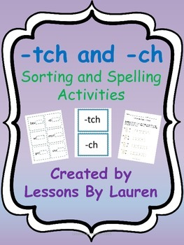 tch and ch - sorting and spelling activities