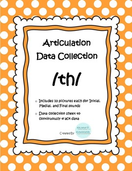 /th/ Articulation Data Collection Progress Monitoring Tool