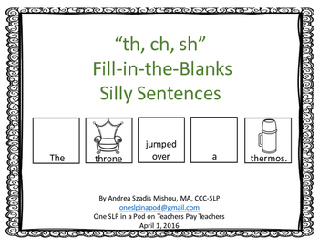 """""""th, ch, sh"""" Fill-in-the-Blanks Silly Sentences"""