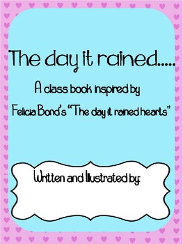 """the day it rained hearts"" class book"