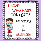 I Have Who Has Math Game : Percentage to Fractions