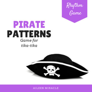 Rhythm Game: Pirate Patterns {Tika-Tika}