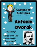 COMPOSER ACTIVITIES Antonin Dvorak