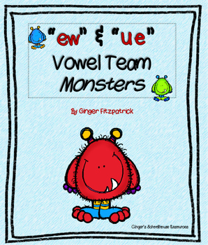 """Vowel Teams """"ue"""" & """"ew"""" Monsters I Have Who Has Game"""