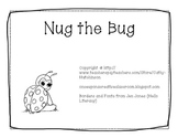 -ug Word Family Book - Nug the Bug AND Activities