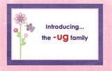 -ug Word Family Chunk Lesson-Smart Board –10 slides-Interactive-Grades PreK-3