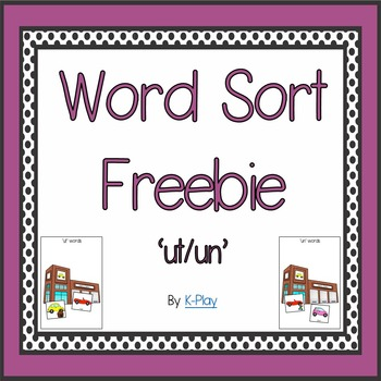 'ut-un' phonics vowel Word Sort Freebie