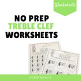 No Prep Treble Clef Music Worksheets