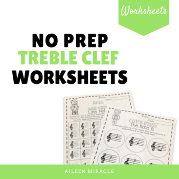 No Prep Treble Clef Music Worksheets