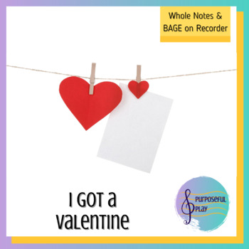 Valentine's Day Music: Whole Notes & B A G E on Recorders