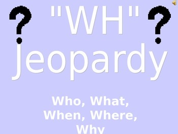 """""""wh"""" Question Jeopardy PowerPoint"""
