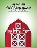 -y and -ful Suffix Assessment (Compatible with Journeys First Grade Lesson 16)