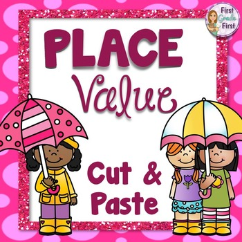 Place Value Cut and Paste Activity