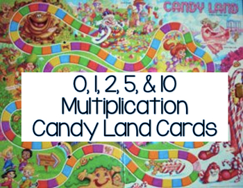 0, 1, 2, 5, & 10 Multiplication Candy Land Cards