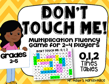 0,1,2 Times Tables: Don't Touch Me! Multiplication Fact Fluency Game