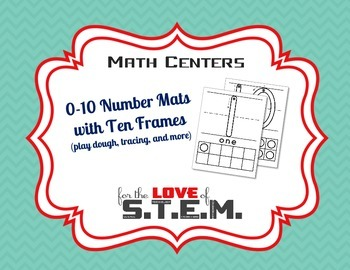 0-10 Number Mats with Ten Frames (play dough, tracing, and more)