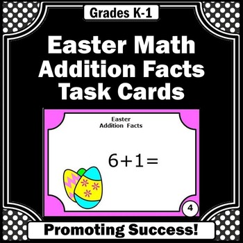 Easter Math Activities, Kindergarten Addition Facts Task C