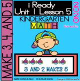 MAKE 3, 4, AND 5 iREADY KINDERGARTEN UNIT 1 LESSON 5 MATH POSTERS WORKSHEETS