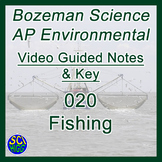 020 Fishing - Bozeman Science AP Environmental Guide & Key