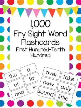 1,000 Fry Sight Word Flashcards in a ZIP file. Pre-K through 5th Grade.
