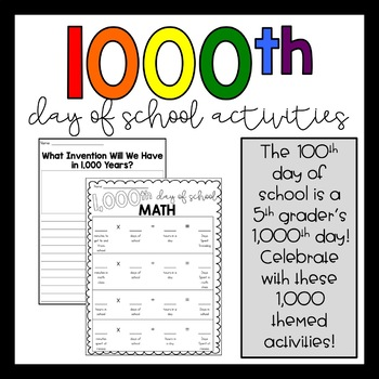 1,000th Day of School