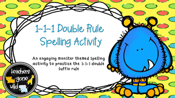 1-1-1 Double Suffix Rule Activity/Game