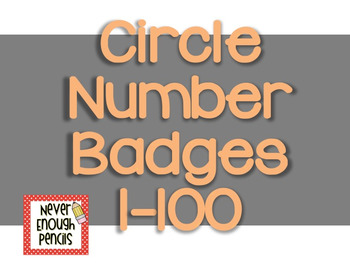 1-100 Circle Badges **UPDATED**