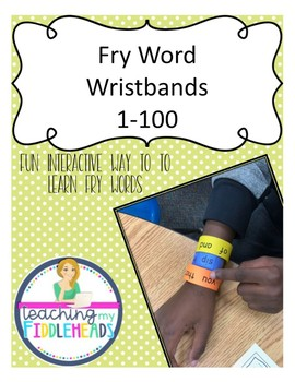 1-100 Fry Word Wristbands  Freebie!