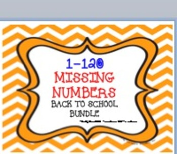 1-120 MISSING NUMBERS-COMMON CORE BACK TO SCHOOL BUNDLE