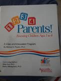 1, 2, 3, 4 Parents! Parenting Children Ages 1 to 4