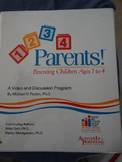 1, 2, 3, 4 Parents! Parenting Children Ages 1 to 4