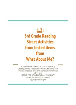 1.2  Third Grade Reading Street Activities for What About Me