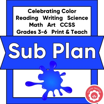 1-2 Day Sub Plan: Celebrating Color