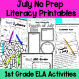 July First Grade No Prep Literacy Printables Packet