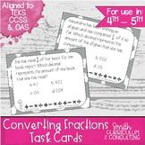 Converting Fractions Task Cards | TEKS 4.2g | TEKS 4.3g