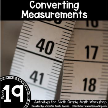 Converting Measurements | 6th Grade Math Workshop Activities