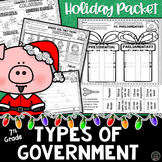 Holiday Social Studies Packet | Types of Government for 7th Grade