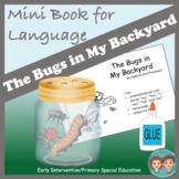 Mini Book for Language - The Bugs in My Backyard