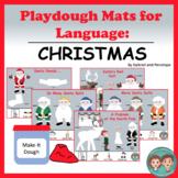Playdough Mats for Language:  Christmas