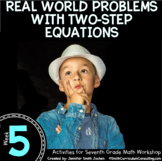 Real World Problems with Two-Step Equations | 7th Math Wor